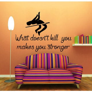 Quote Pole Vaulter Decal What Doesn't Kill You Makes You Stronger Interior Design Sticker Decal size