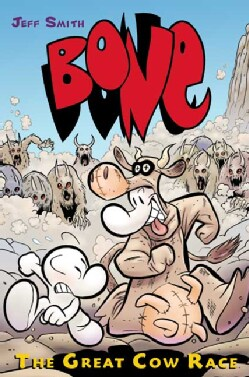 Bone. 2,the Great Cow Race: The Great Cow Race (Hardcover)