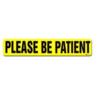 "Zone Tech Yellow ""Please Be Patient"" Vehicle Bumper Magnet"