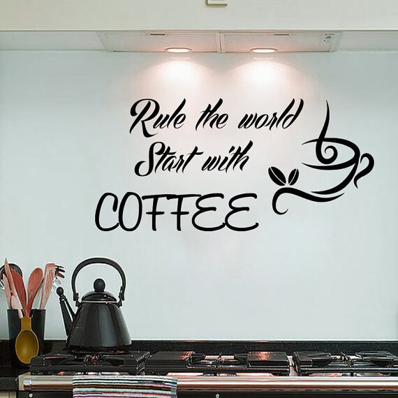 Coffee Wall Decals Quote Rule The World Start With Coffee Kitchen Interior Design Cafe Sticker Decal & Shop Coffee Wall Decals Quote Rule The World Start With Coffee ...