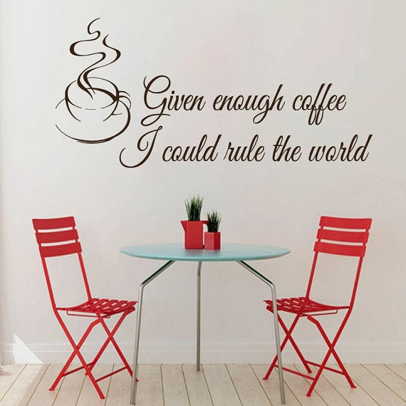 Incroyable Coffee Wall Decals Quotes I Could Rule The World ... Cafe Kitchen Home  Vinyl Wall Decor Sticker Deca   Free Shipping Today   Overstock.com    20899652