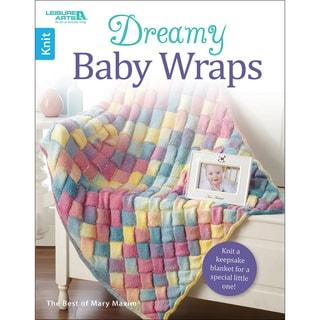 Leisure Arts-Dreamy Baby Wraps
