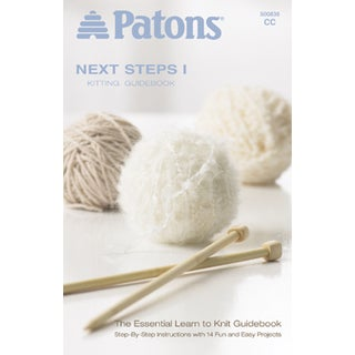 Patons-Next Steps One: Knitting Guidebook