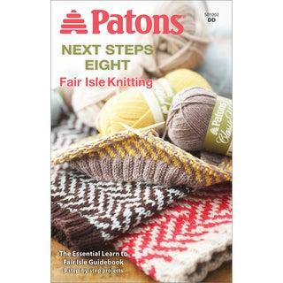 Patons-Next Step Eight: Fair Isle Knitting