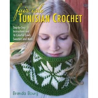 Stackpole Books-Fair Isle Tunisian Crochet