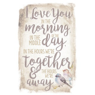 New Horizon I Love You In The Morning Wood Plaque