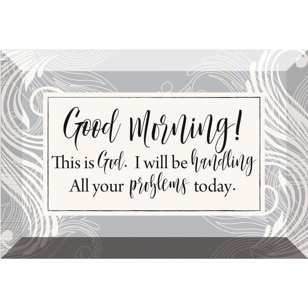 'Good Morning! This Is God' Glass 6-inch x 4-inch Plaque with Easel