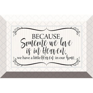 'Because Someone We Love' Inspirational Glass Plaque