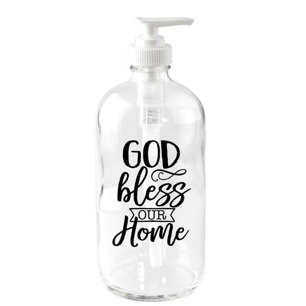 'God Bless Our Home' 16-ounce Glass Soap Dispenser