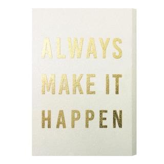 Wynwood Studio 'Make it Happen Gold' Gold Foil Canvas Art