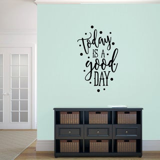 """Today is a Good Day"" Vinyl Wall Decal (22"" x 48"")"