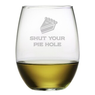 Shut Your Pie Hole Stemless Wine (Set of 4)