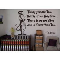 Full Color Dr Seuss Today You Are You Wall Art Vinyl Decals Stickers Quotes Sticker Decal size 22x35