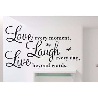 Full Color Vinyl Decal Live Every Moment, Laugh Every Day, Love Beyond Words Wall Sticker Decal size