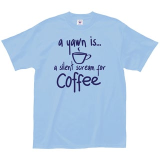 """A Yawn Is A Silent Scream For Coffee"" 100-percent Cotton Coffee Lovers T-Shirt"