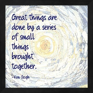 Quote Master 'Great Things -Van Gogh Quote 2' Framed Art