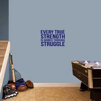 Every True Strength 18 x 12 Wall Decal