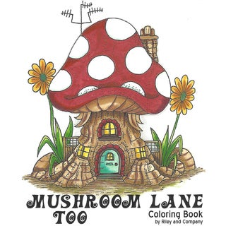 Riley & Company Mushroom Lane Coloring Book 5.5X7-15 Pages