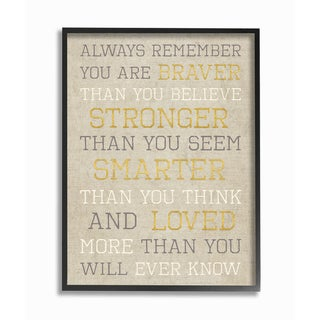 'Always Remember Braver Stronger Smarter Loved' Framed Giclee Texturized Art