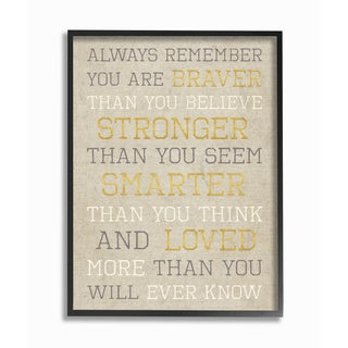 'Always Remember Braver Stronger Smarter Loved' Framed Giclee Texturized Art