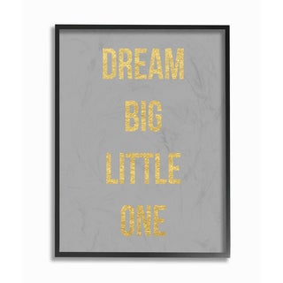 'Dream Big Little One - Gold and Grey' Framed Giclee Texturized Art