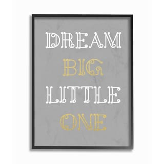 'Dream Big Little One - Grey Gold White Loopy Text' Framed Giclee Texturized Art