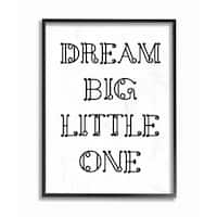 'Dream Big Little One - Black and White Loopy Text' Framed Giclee Texturized Art