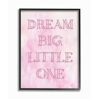 'Dream Big Little One - Pink Loopy Text' Framed Giclee Texturized Art