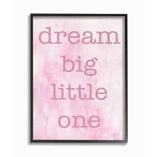 'Dream Big Little One - Pink' Framed Giclee Texturized Art