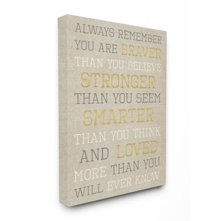 'Always Remember Braver Stronger Smarter Loved' Stretched Canvas Wall Art