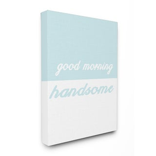 'Good Morning Handsome - Split Teal' Stretched Canvas Wall Art
