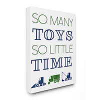 'So Many Toys So Little Time' Stretched Canvas Wall Art