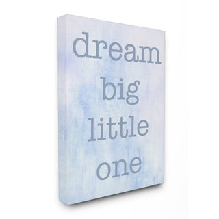 'Dream Big Little One - Blue' Stretched Canvas Wall Art