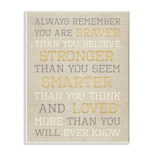 'Always Remember Braver Stronger Smarter Loved' Wall Plaque Art