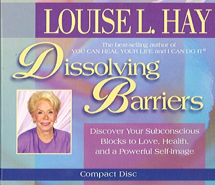 Dissolving Barriers: Discover your subconscious blocks to love, health, and a powerful self-image (CD-Audio)