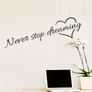 Inspirational Wall Quote Never Stop Dreaming Wall Sticker