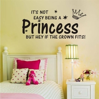 Inspirational Wall Quote It's Not Easy Being a Princess Wall Sticker