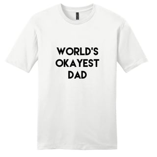 World's Okayest Dad Father Unisex T-shirt