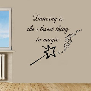 Dancing Is The Closest Thing To Magic Words Vinyl Sticker Art Mural Design Nursery Room Sticker Deca