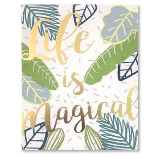 """Life is Magical"" Gold Foil Embellished Canvas Art"