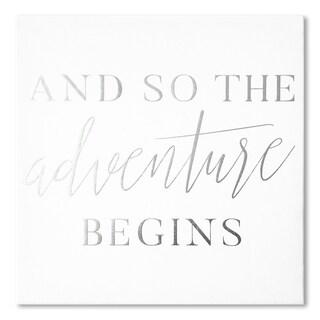 """So the Adventure Begins"" Silver Foil Embellished Canvas Art"