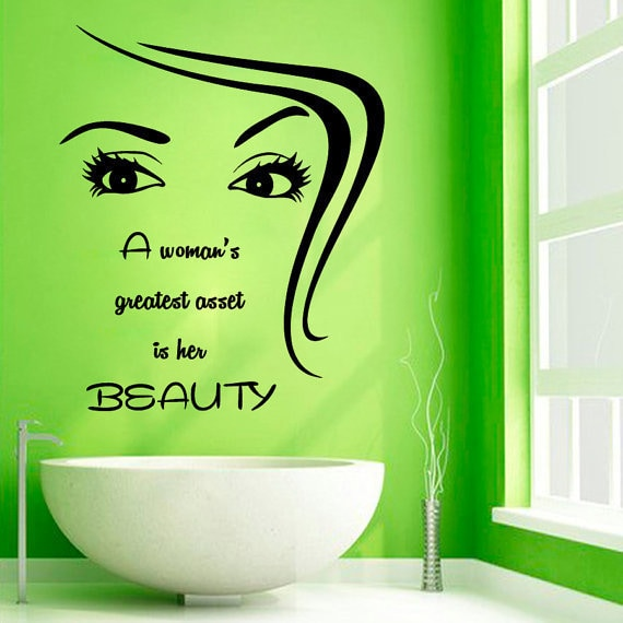 Quote A Woman's Greatest Asset Is Her Beauty Spa Salon Vinyl Sticker Home Art Mural Sticker Decal size 22x30 Color Black