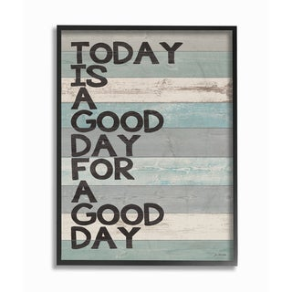 Stupell A Good Day for a Good Day Framed Giclee Texturized Art