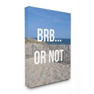 Stupell 'BRB Or Not Beach Escape' Stretched Canvas Wall Art - Blue