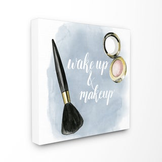 Stupell Wake Up and Make Up Blue Watercolor Stretched Canvas Wall Art