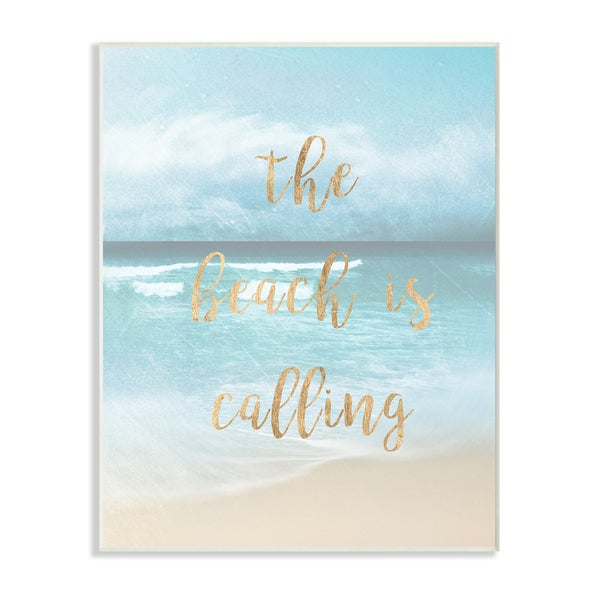 Stupell 'The Beach Is Calling' Gold Typography Wall Plaque Art