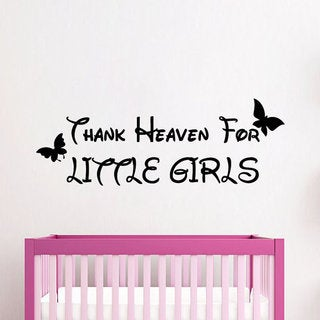 Quote Thank Heaven For Little Girls Vinyl Sticker Interior Art Mural Nursery Room Decor Sticker Decal size 48x65 Color Black
