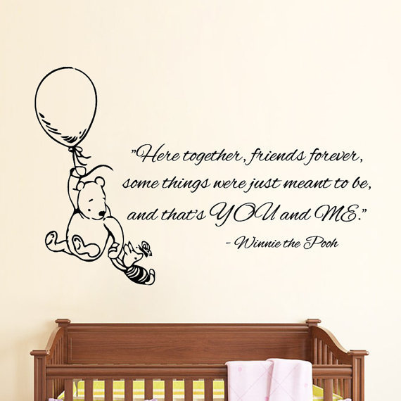 Winnie The Pooh Quotes Friends Forever Lovely Interior Vinyl Sticker Nursery Room Decor Decal Size 22x30 Color Black