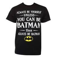 Batman Always Be Yourself Black Cotton Tee Shirt