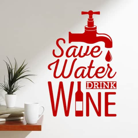 Save Water Drink Wine Vinyl Wall Quote Decal